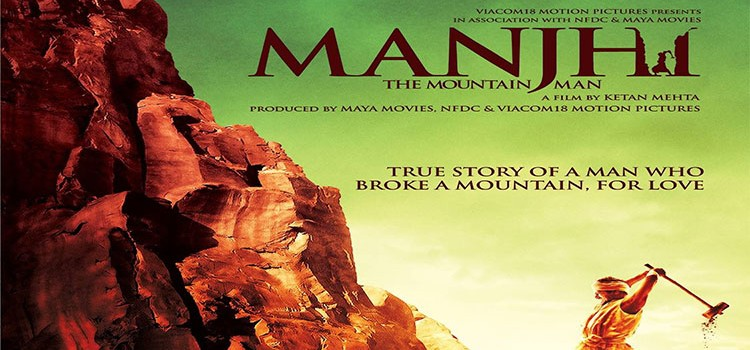 Manjhi – The Mountain Man