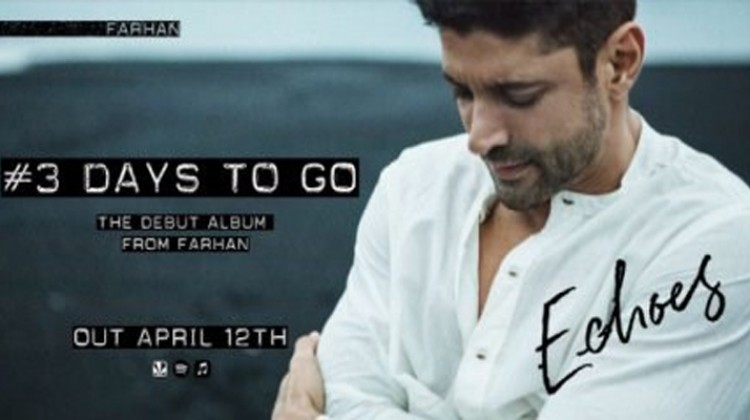 """""""Echoes"""" Will Be Out Soon Says Farhan Akhtar"""