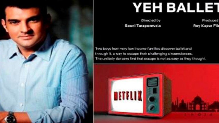 """Roy Kapur Films And Netflix To Collaborate For """"Yeh Ballet"""""""