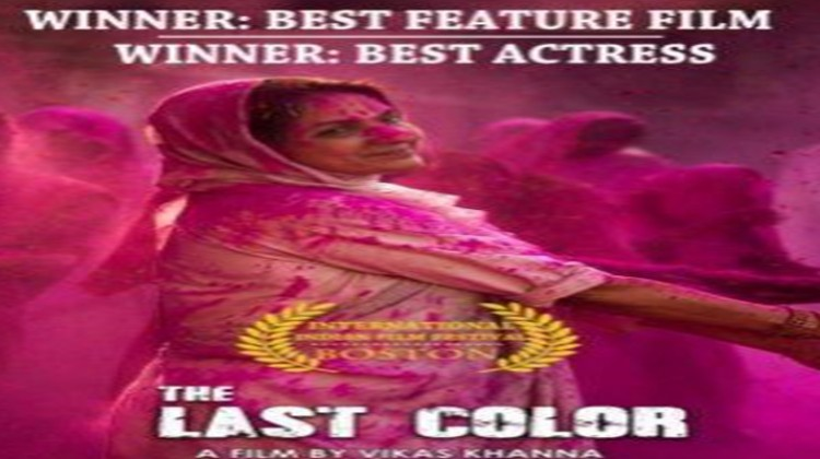"""The Last Color"" Bags Two Awards At Indian International Film Festival of Boston"